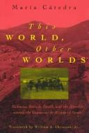 Cover of: This World, Other Worlds