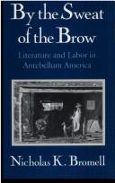 Cover of: By the Sweat of the Brow