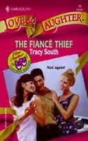 Cover of: Fiance Thief (Contest Winner Flash) (Love & Laughter)