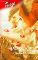 Cover of: Palabras Eroticas by Isabel Sharpe