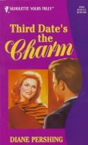 Cover of: Third Date'S The Charm