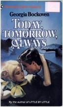 Cover of: Today, Tomorrow, Always