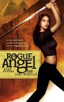 Cover of: The Lost Scrolls (Rogue Angel)