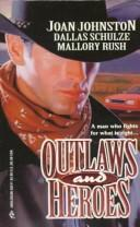 Cover of: Outlaws And Heroes