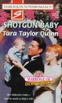 Cover of: Shotgun Baby: Marriage of Inconvenience (Harlequin Superromance No. 750)