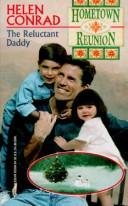 Cover of: The Reluctant Daddy (Hometown Reunion)
