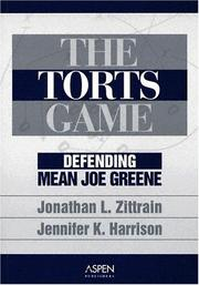 The Torts Game by Jonathan L. Zittrain, Jennifer K. Harrison