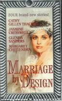 Cover of: Marriage By Design | Cathy Gillen Thacker