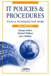 Cover of: IT Policies & Procedures | Michael Wallace, Lawrence Webber, George Jenkins