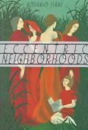 Cover of: Eccentric Neighborhood