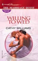 Cover of: Willing To Wed (The Marriage Quest) | Cathy Williams