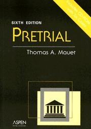 Pretrial by Thomas A. Mauet
