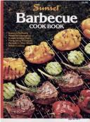 Cover of: Barbecue Cookbook | Sunset Books