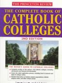 Cover of: The Complete Book of Catholic Colleges, Second Edition (Complete Book of Catholic Colleges)