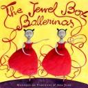 Cover of: The Jewel Box Ballerinas