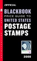 Cover of: The Official Blackbook Price Guide to US Postage Stamps 2008, 30th Edition (Official Blackbook Price Guide to United States Postage Stamps) | Thomas E. Jr Hudgeons