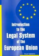Cover of: Introduction to the Legal System of the European Union
