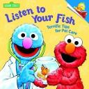 Cover of: Listen to Your Fish