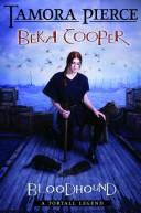 Cover of: Bloodhound: The Legend of Beka Cooper