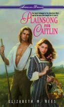 Cover of: Plainsong for Caitlin (American Dreams)