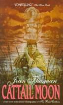 Cover of: Cattail Moon (Avon Flare Book) | Jean Thesman