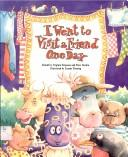 Cover of: I went to visit a friend one day | Virginia Ferguson