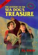 Cover of: The Mystery of the Sea Dog
