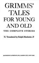 Cover of: Grimms' tales for young and old