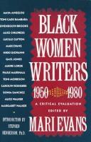 Cover of: Black Women Writers: A Critical Evaluation (1950-1980 : a Critical Evaluation) | Mari Evans