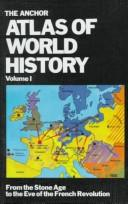 Cover of: The Anchor Atlas of World History, Vol. 2 (From the French Revolution to the American Bicentennial) | Hermann Kinder, Werner Hilgemann, Ernest A. Menze