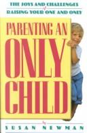 Cover of: Parenting an Only Child