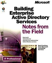 Cover of: Building an Enterprise Active Directory(tm) Notes from the Field | Microsoft Consulting Services
