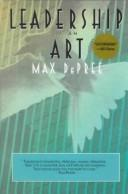 Cover of: Leadership Is an Art | Max DePree