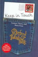 Cover of: Keep in Touch: Letters, Notes, and More from The Sisterhood of the Traveling Pants (Sisterhood)