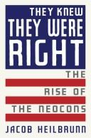 Cover of: They Knew They Were Right: The Rise of the Neocons