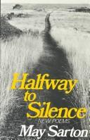 Halfway to silence by May Sarton