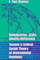Cover of: Globalization, State, Identity & Difference | Emin Fuat Keyman