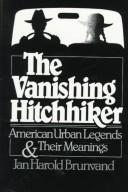 Cover of: The vanishing hitchhiker