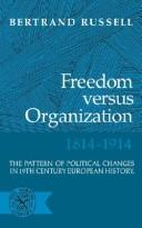 Cover of: Freedom versus organization, 1814-1914