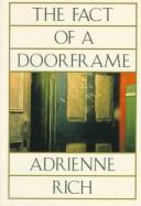 Cover of: The fact of a doorframe | Adrienne Rich
