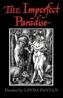 Cover of: The Imperfect Paradise | Linda Pastan