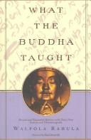 Cover of: What the Buddha Taught | Walpola Rahula