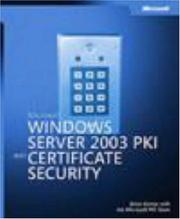 Cover of: Microsoft  Windows Server(TM) 2003 PKI and Certificate Security (Pro - One-Offs) | Brian Komar