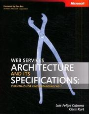 Cover of: Web services architecture and its specifications | Luis-Felipe Cabrera
