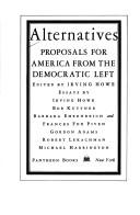 Cover of: Alternatives Proposals for America