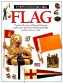 Cover of: FLAG-EYEWITNESS BKS (Eyewitness Books)