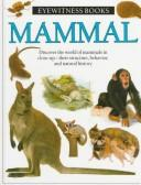 Cover of: Mammal (Eyewitness Books)