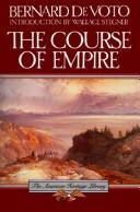 The course of empire by Bernard Augustine De Voto