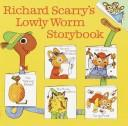 Cover of: Richard Scarry's Lowly Worm Storybook