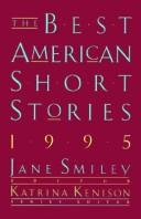 Cover of: The Best American Short Stories 1995 (Best American Short Stories)